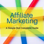 How Does Affiliate Marketing Work in 2021